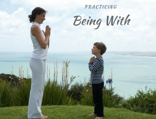"""Practice """"Being With"""""""