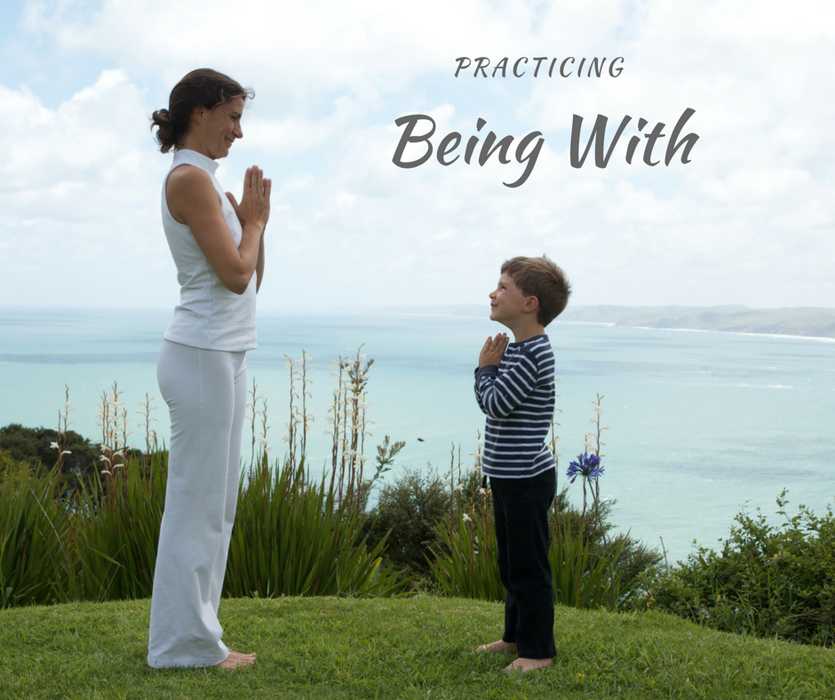 "Practice ""Being With"""